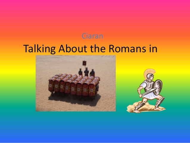 Ciaran  Talking About the Romans in Britain