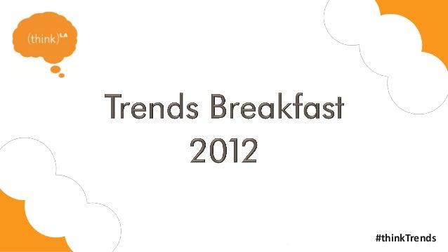 thinkLA Trends Breakfast 2012 - Ciaran Bossom