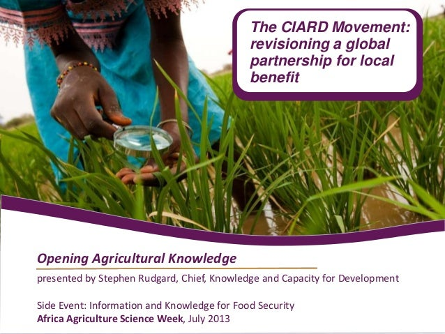 presented by Stephen Rudgard, Chief, Knowledge and Capacity for Development Side Event: Information and Knowledge for Food...