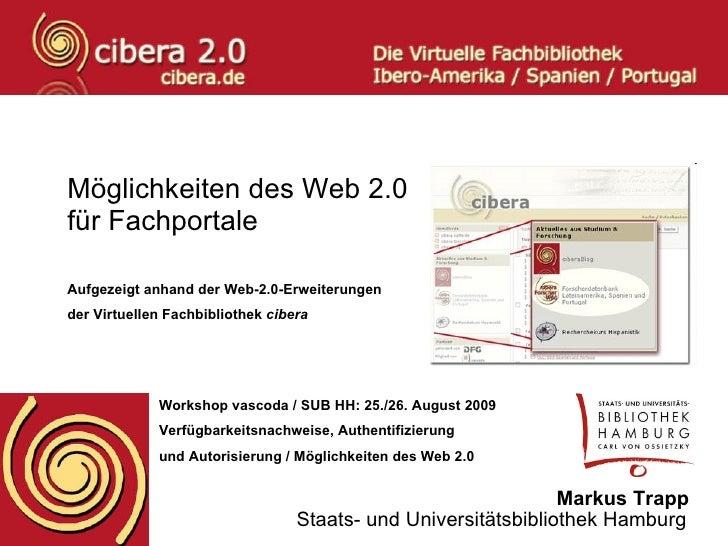 Möglichkeiten des Web 2.0  für Fachportale  Aufgezeigt anhand der Web-2.0-Erweiterungen der Virtuellen Fachbibliothek  cib...