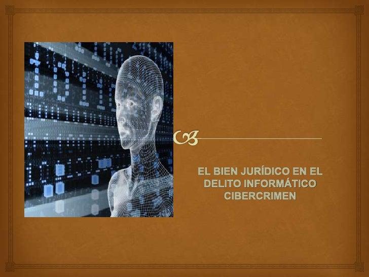 CIBERCRIMEN                         El cibercrimen, nuevo conceptoempleado        para       definiractividades delictual...