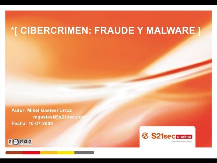 Cibercrimen   Fraude Y Malware   Mikel Gastesi