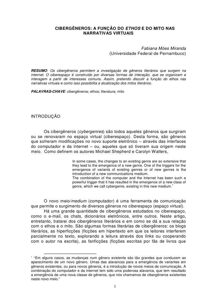 CIBERGÊNEROS: A FUNÇÃO DO ETHOS E DO MITO NAS                        NARRATIVAS VIRTUAIS                                  ...