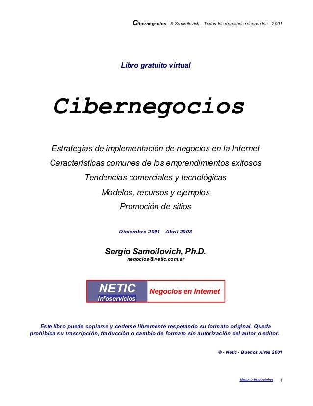 Cibernegocios - S.Samoilovich - Todos los derechos reservados - 2001 Libro gratuito virtual Cibernegocios Estrategias de i...