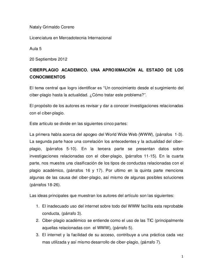 Nataly Grimaldo CorenoLicenciatura en Mercadotecnia InternacionalAula 520 Septiembre 2012CIBERPLAGIO ACADEMICO. UNA APROXI...