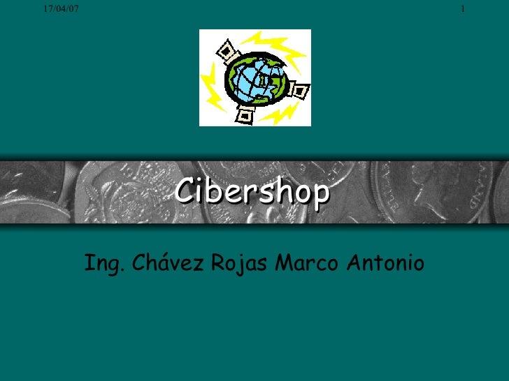 Cibershop Ing. Chávez Rojas Marco Antonio <logotipo>