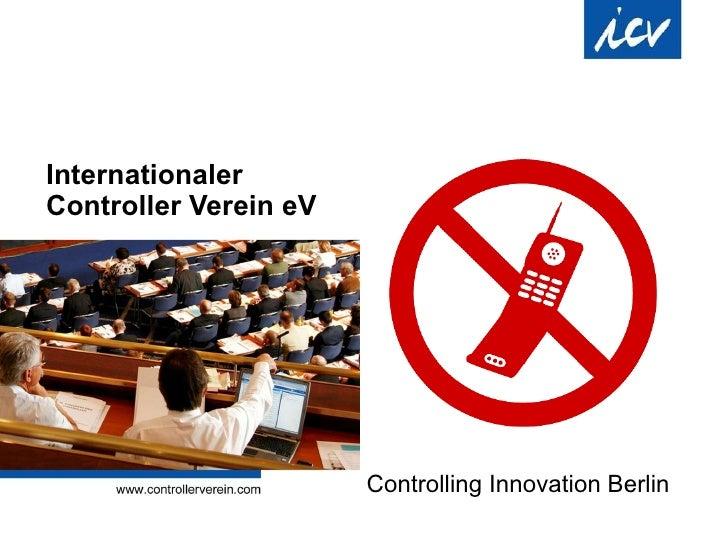 Internationaler  Controller Verein eV Controlling Innovation Berlin