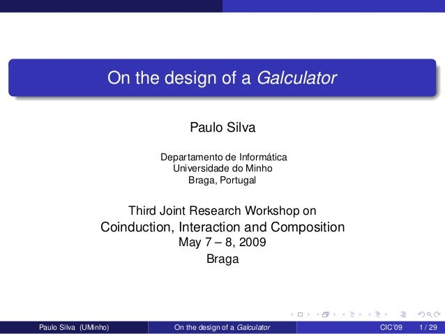 On the Design of a Galculator
