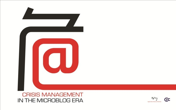 CIC and Ogilvy PR  joint white paper - 'Crisis Management in the Microblog Era'
