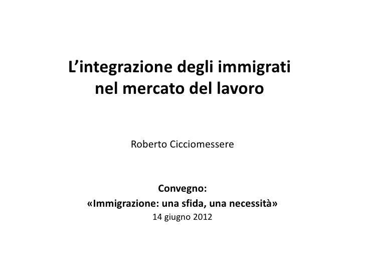 L'integrazione degli immigrati nel mercato del lavoro