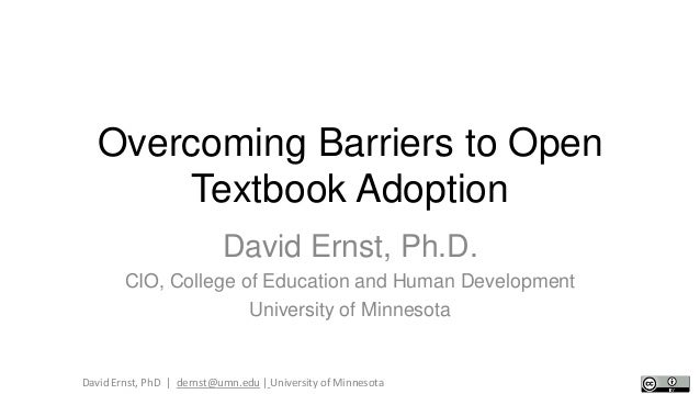 Overcoming Barriers to Open Textbook Adoption (CIC CLI May 2013)