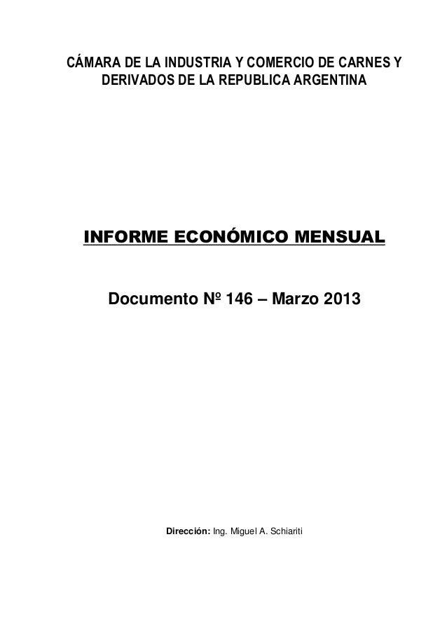 CÁMARA DE LA INDUSTRIA Y COMERCIO DE CARNES Y    DERIVADOS DE LA REPUBLICA ARGENTINA  INFORME ECONÓMICO MENSUAL     Docume...