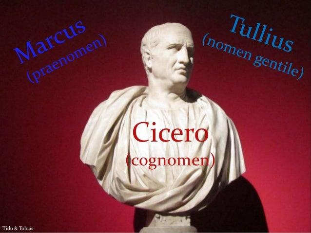 Cicero (cognomen) Tido & Tobias