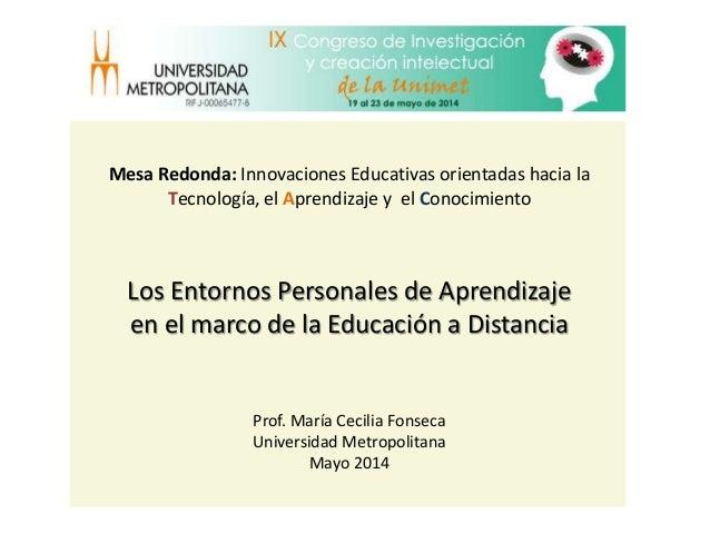 Los Entornos Personales de Aprendizaje  en el marco de la Educación a Distancia