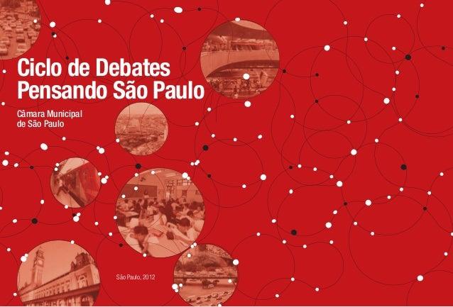 Ciclo de Debates                                              Câmara Municipal de São Paulo                               ...