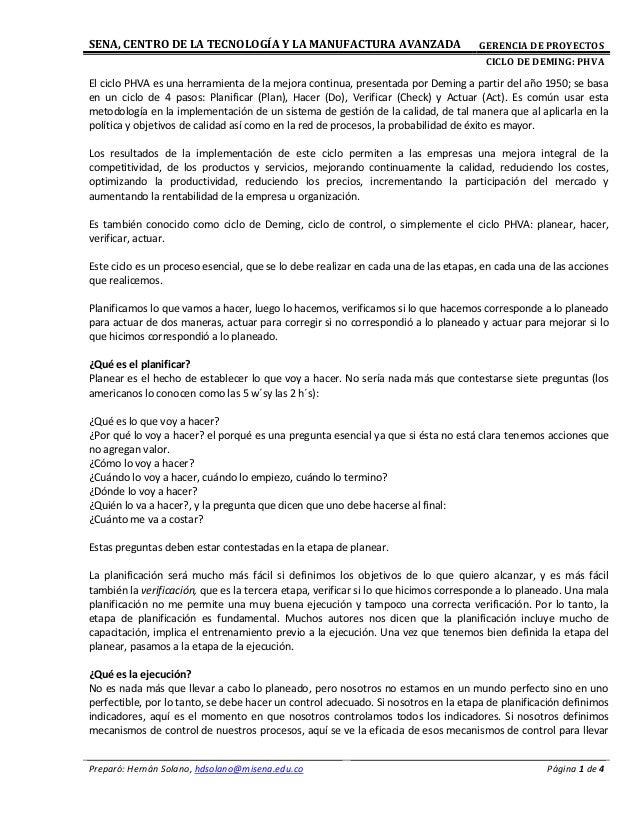 SENA, CENTRO DE LA TECNOLOGÍA Y LA MANUFACTURA AVANZADA GERENCIA DE PROYECTOSCICLO DE DEMING: PHVAPreparó: Hernán Solano, ...