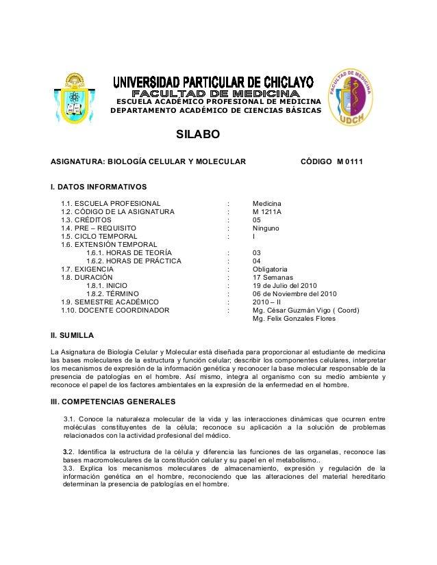 ESCUELA ACADÉMICO PROFESIONAL DE MEDICINA DEPARTAMENTO ACADÉMICO DE CIENCIAS BÁSICAS SILABO ASIGNATURA: BIOLOGÍA CELULAR Y...