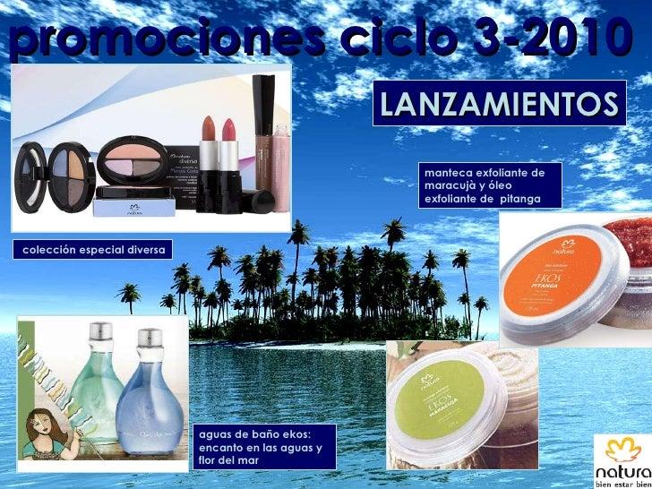 promociones ciclo 3-2010 LANZAMIENTOS manteca exfoliante de maracujà y óleo exfoliante de  pitanga colección especial dive...