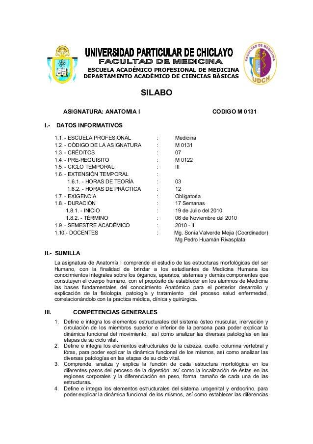 ESCUELA ACADÉMICO PROFESIONAL DE MEDICINA DEPARTAMENTO ACADÉMICO DE CIENCIAS BÁSICAS SILABO ASIGNATURA: ANATOMIA I CODIGO ...