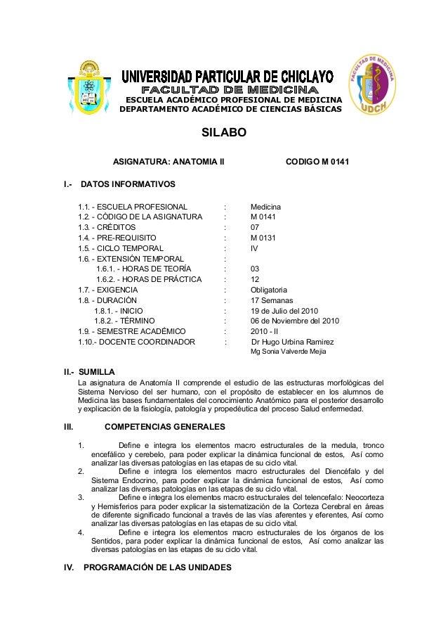 ESCUELA ACADÉMICO PROFESIONAL DE MEDICINA DEPARTAMENTO ACADÉMICO DE CIENCIAS BÁSICAS SILABO ASIGNATURA: ANATOMIA II CODIGO...