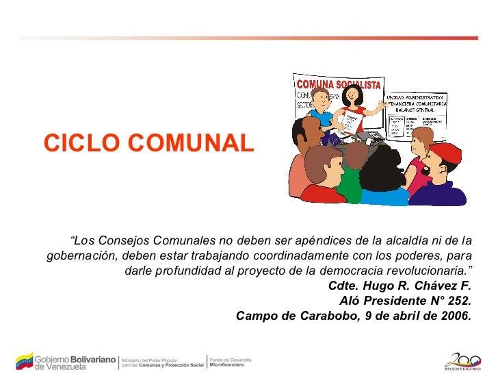 """"""" Los Consejos Comunales no deben ser apéndices de la alcaldía ni de la gobernación, deben estar trabajando coordinadament..."""