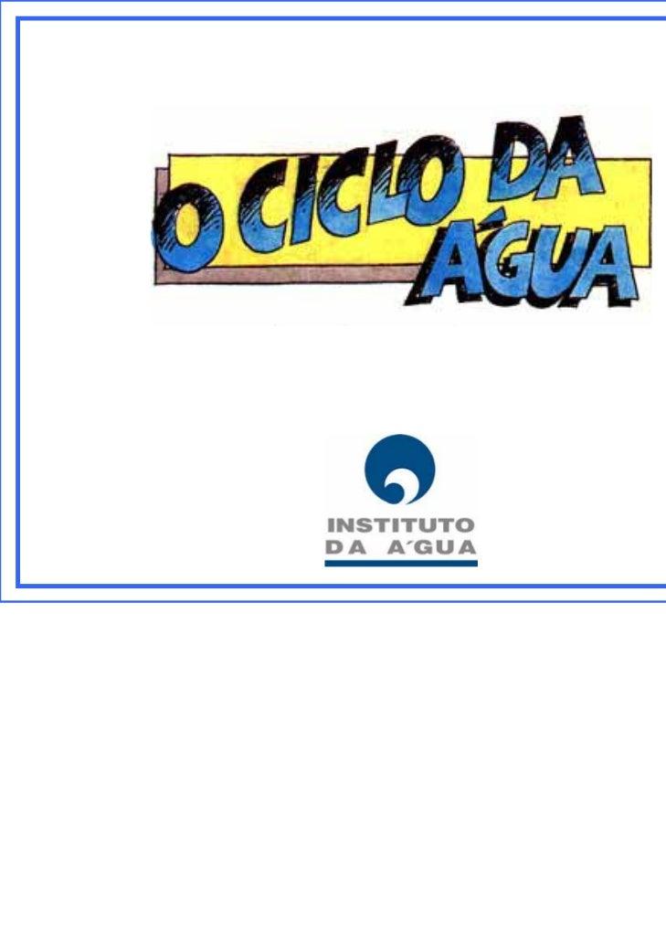 Adaptado da publicaçãoO Ciclo da ÁguaDirecção-Geral do Saneamento Básico, 1987