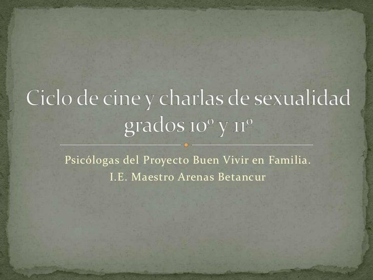 Ciclo de cine y charlas de sexualidad 10y11