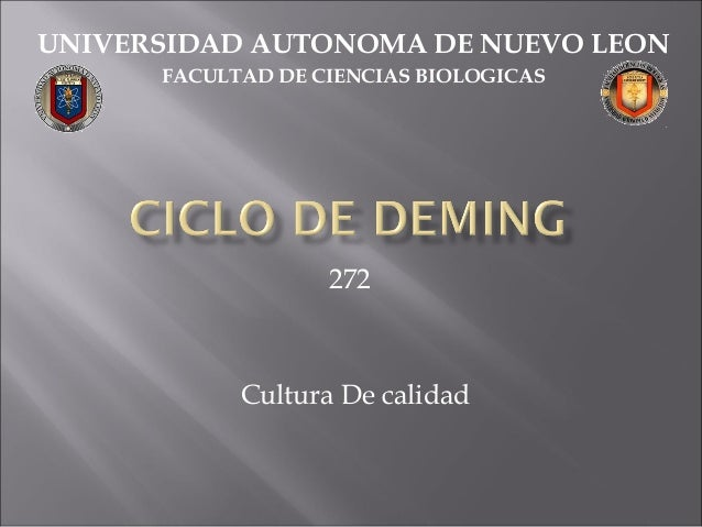 272 UNIVERSIDAD AUTONOMA DE NUEVO LEON FACULTAD DE CIENCIAS BIOLOGICAS Cultura De calidad