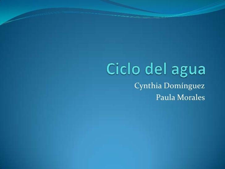 Cynthia Domínguez     Paula Morales