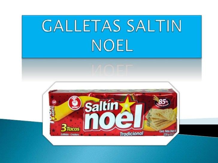 Industrias alimenticias     Saltin Noel, esNoel S.A. la principal       el    productoempresa de confites y        tradici...