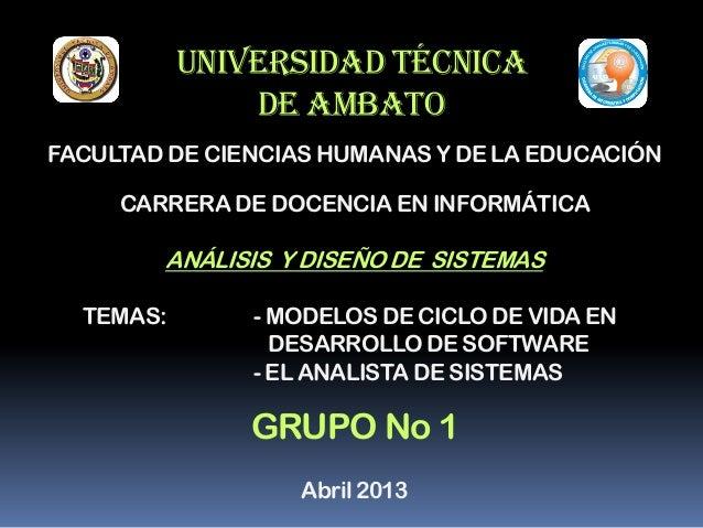 UNIVERSIDAD TÉCNICADE AMBATOFACULTAD DE CIENCIAS HUMANAS Y DE LA EDUCACIÓNCARRERA DE DOCENCIA EN INFORMÁTICAANÁLISIS Y DIS...