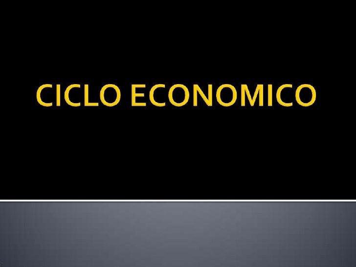 CICLO ECONOMICO<br />