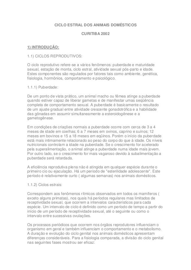 CICLO ESTRAL DOS ANIMAIS DOMÉSTICOS                                CURITIBA 20021) INTRODUÇÃO:1.1) CICLOS REPRODUTIVOS:O c...