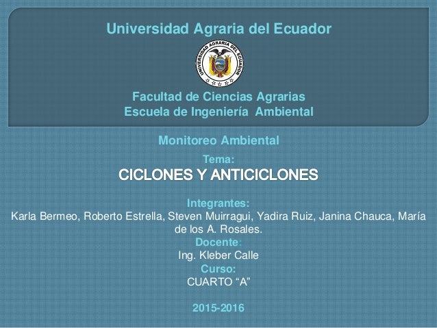 Universidad Agraria del Ecuador Facultad de Ciencias Agrarias Escuela de Ingeniería Ambiental Monitoreo Ambiental Tema: In...