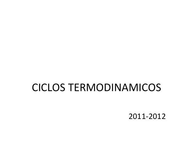 CICLOS TERMODINAMICOS 2011-2012