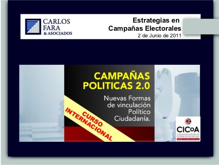 Estrategias en  Campañas Electorales 2 de Junio de 2011