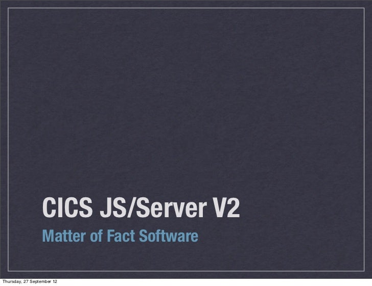 CICS JS/Server V2 - Presentation
