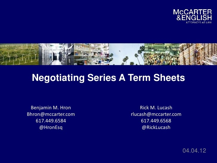 Series A: Negotiating Term Sheets
