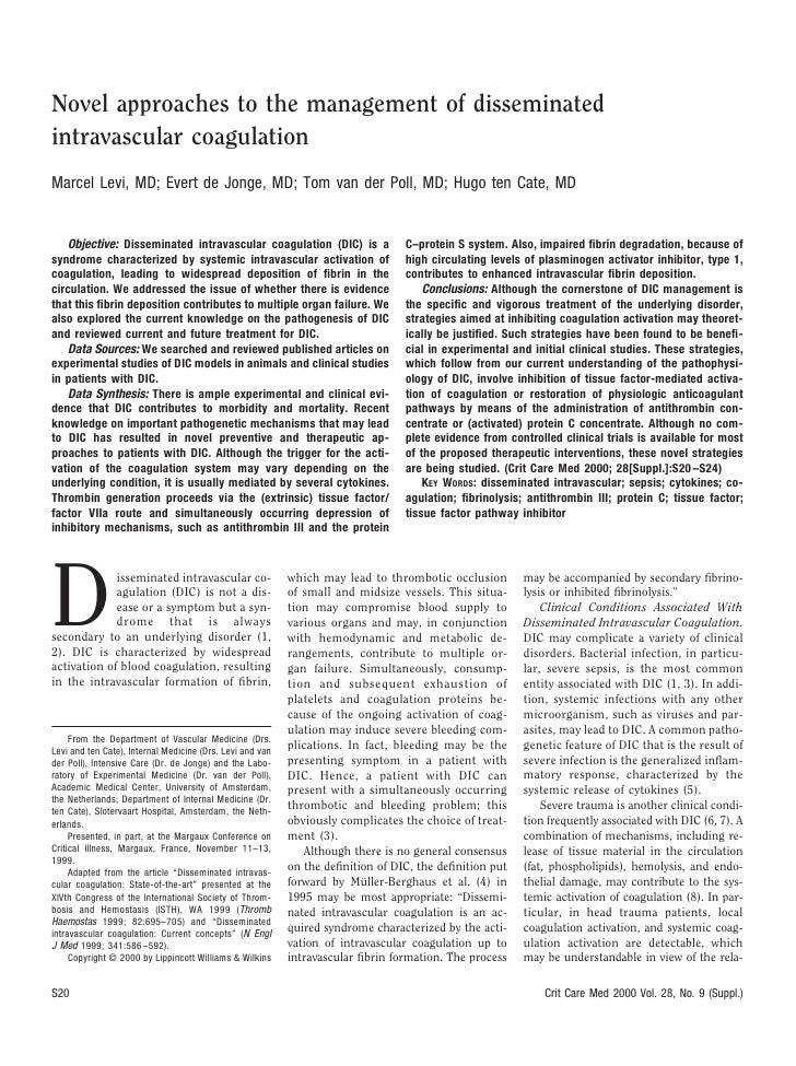 Novel approaches to the management of disseminated intravascular coagulation Marcel Levi, MD; Evert de Jonge, MD; Tom van ...