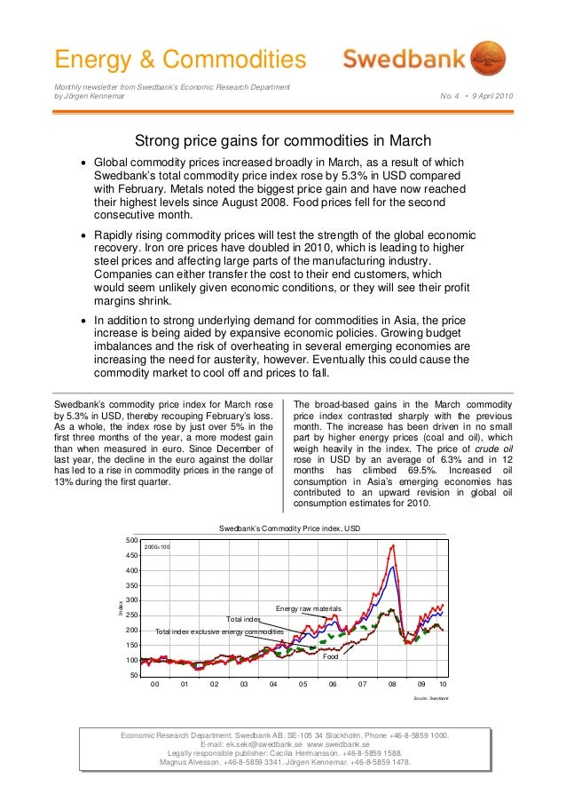 Energy & Commodities Monthly newsletter from Swedbank's Economic Research Department by Jörgen Kennemar No. 4 • 9 April 20...