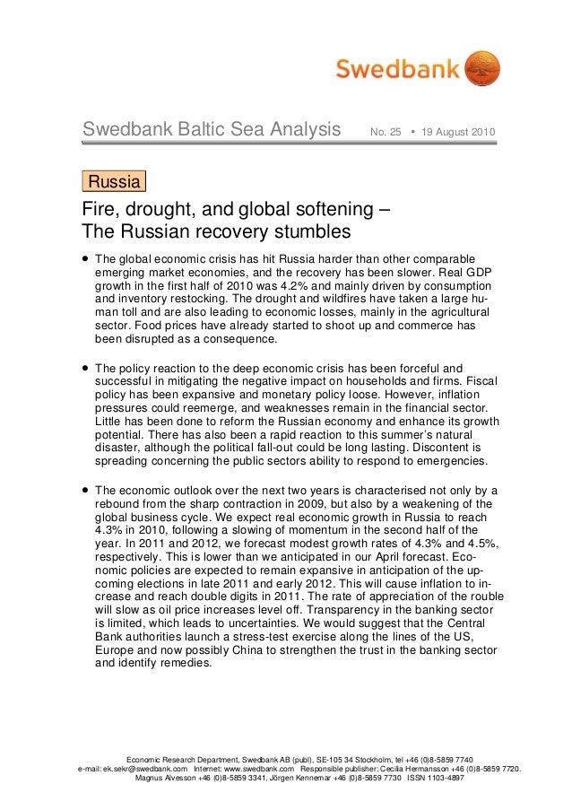 Swedbank Baltic Sea Analysis No. 25 19 August 2010 Economic Research Department, Swedbank AB (publ), SE-105 34 Stockholm, ...