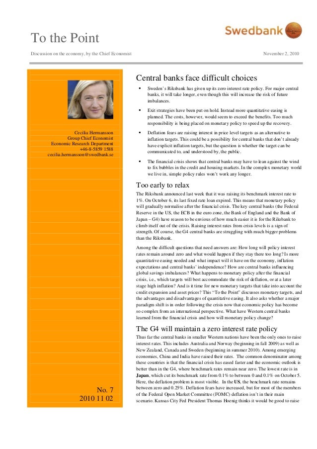 To the Point Discussion on the economy, by the Chief Economist November 2, 2010 Cecilia Hermansson Group Chief Economist E...