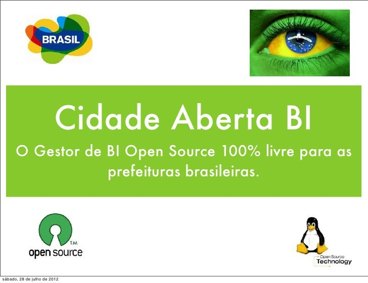 Cidade Aberta BI - O Gestor de BI Open Source 100% livre para as prefeituras brasileiras