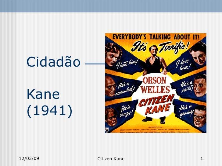 Cidadão  Kane (1941)  06/07/09 Citizen Kane