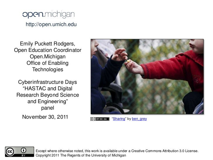http://open.umich.edu  Emily Puckett Rodgers,Open Education Coordinator      Open.Michigan    Office of Enabling       Tec...