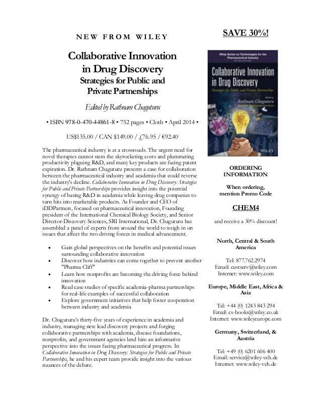 N E W F R O M W I L E Y Collaborative Innovation in Drug Discovery StrategiesforPublicand PrivatePartnerships EditedbyRath...