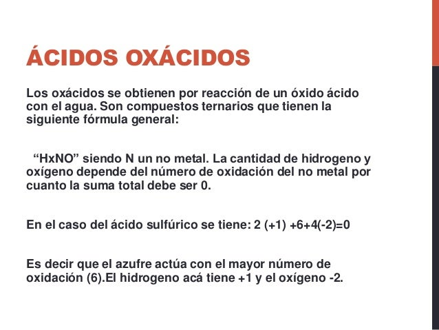 Los Acidos ácidos Oxácidos Los Oxácidos