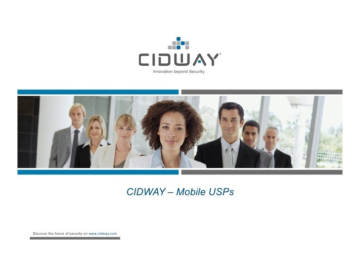 CIDWAY – Mobile USPsDiscover the future of security on www.cidway.com