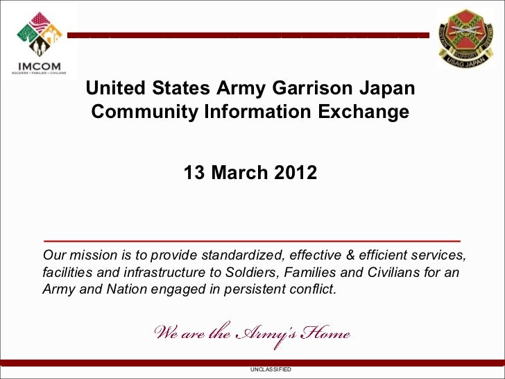 United States Army Garrison Japan       Community Information Exchange                       13 March 2012Our mission is t...
