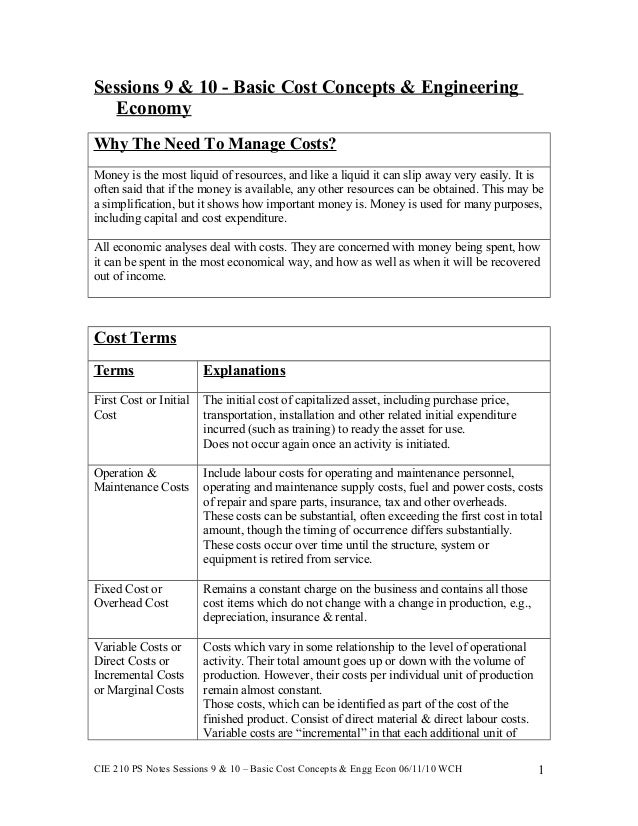 Sessions 9 & 10 - Basic Cost Concepts & Engineering Economy Why The Need To Manage Costs? Money is the most liquid of reso...